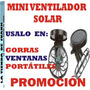 Mini Ventilador Solar Pa Gorras Portatiles Promocion Saldos