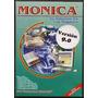 Monica 9 Original Caja Importada Miami, No Copias
