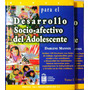 Manual Para El Desarrollo Socio-afectivo Del Adolescente