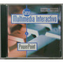 Multimedia Interactivo. Powerpoint Cd-rom