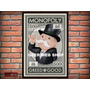 Monopoly Poster  - Producto Exclusivo