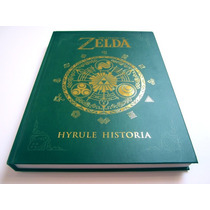 The Legend Of Zelda Hyrule Historia Libro De Arte