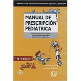Manual De Prescripcion Pediatrica 16ed Taketomo