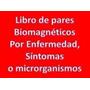 Libro Pares Biomagnéticos Posición Imanes = Enfermedad