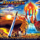 Avalanch - Llanto De Un Héroe Cd Nuevo Disponible!