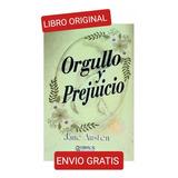 Orgullo Y Prejuicio ( Nuevo Y Original )