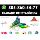 Trabajos De Estadística Toda Colombia. Spss, R, R Studio