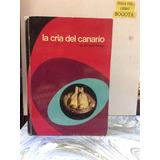 La Cría Del Canario. Del Pino Luengo