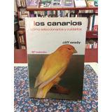 Los Canarios Por Newby Cuidado Mascotas Aves Pájaros