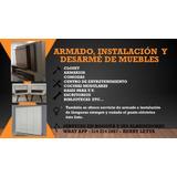 Armado,instalación De Muebles Y Cocinas Modulares