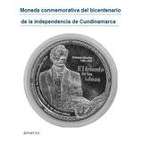 Moneda Conmemorativa Independencia Cudinamarca Bicentenario