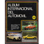 Album Internacional Del Automovil 263 Laminas 1982