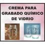 Pasta Esmerilado Químico De Vidrio, Copas, Vasos, Espejos