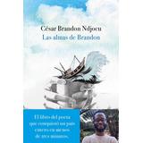 Las Almas De Brandon - César Brandon Ndjocu