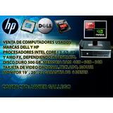 Computadores De Mesa Corporativos Hp Y Dell Usados