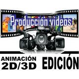 Producción Videos,animación 2d 3d,edición Video,televisión