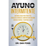 Ayuno Intermitente - Dr Dan Foss D1g1t4l