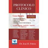 Protocolo Clínico Guía Rápida  (disponibles !)