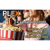 Plex Tv Premium Original 30 Dias 4 Pantallas
