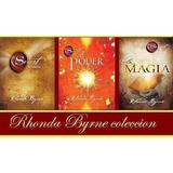Combo Rhonda Byrne El Secreto + La Magia + El Poder