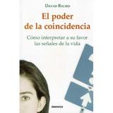 El Poder De La Coincidencia; David Richo