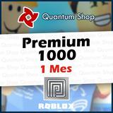 Suscripción Roblox Premium 1000 Robux Todas Las Plataformas