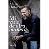 Mi Vida De Otra Manera Original Linero