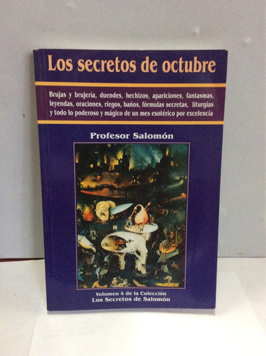 Los Secretos De Octubre- Profesor Salomon