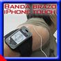Banda De Brazo Ejercicio Para Iphone Touch Gimnasio Armband