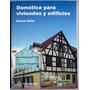 Domótica Para Viviendas Y Edificios - Werner Harke- Alfaomeg