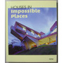Houses In Impossible Places / Blume
