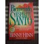 Bienvenido Espiritu Santo, Benny Hinn