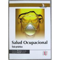 Salud Ocupacional Guía Práctica - Francisco Álvarez