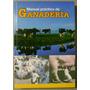 Manual Practico De Ganaderia / Cultural