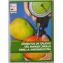Atributos De Calidad Del Mango Criollo Para La Agroindustria