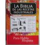 La Biblia De Las Recetas Industriales / Grupo Latino