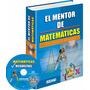 El Mentor De Matemáticas 1 Tomo 1 Cd-rom