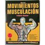 Guía De Los Movimientos De Musculación / Delavier / Paidotri