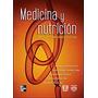 Medicina Y Nutrición - Adriana Hernandez / Mcgrawhill