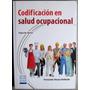 Codificación En Salud Ocupacional 2da Edición - Ecoe