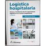 Logística Hospitalaria 2da Edición - Alfaomega