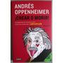 Libro Crear O Morir - Andrés Oppenheimer / Debate