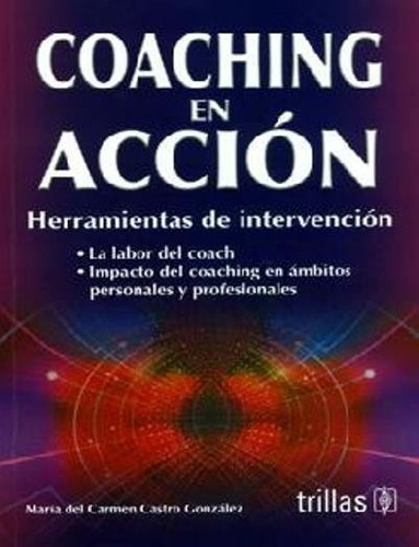 Coaching en accin share the knownledge - Maria del carmen castro ...