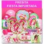 Fresita - Kit Fiesta Importada - Precio Todo Incluido