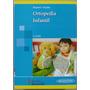 Ortopedia Infantil Segunda Edición - Roselli