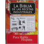 La Biblia De Las Recetas Industriales - Grupo Latino