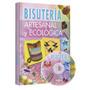 Libro Bisuteria Artesanal Y Ecologica - Lexus
