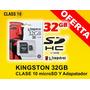 Memoria Micro Sd 32gb Clase 10 - Adaptador Sd Gratis
