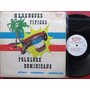 Vinyl Vinilo Lp Acetato Merengues Típicos Folkloredominican
