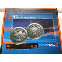 Powerbass Tweter S-1 S Nuevos Excelente Sonido